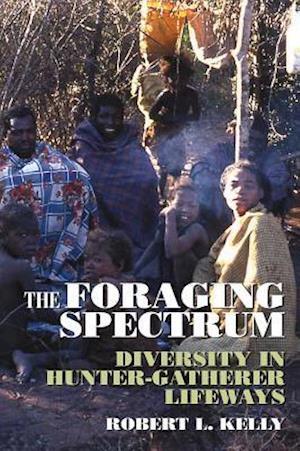 The Foraging Spectrum af Robert L. Kelly