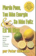 Pierde Peso, Ten Mas Energia Se Mas Feliz En 10 Dias af Peter Glickman