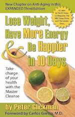 Lose Weight, Have More Energy & Be Happier in 10 Days af Peter Glickman