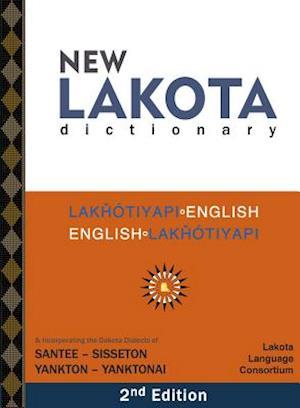 New Lakota Dictionary af Lakota Language Consortium