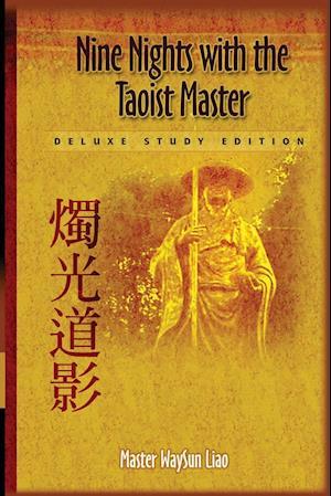 Nine Nights with the Taoist Master af Waysun Liao
