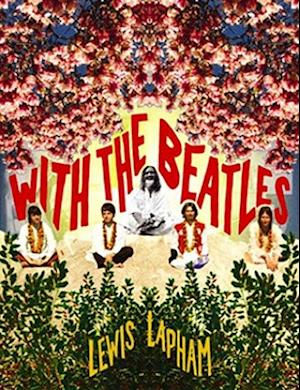 With the Beatles af Lewis Lapham