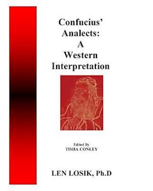 Confucius Analects af Len Losik Ph. D.