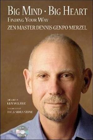 Big Mind - Big Heart af Dennis Genpo Merzel
