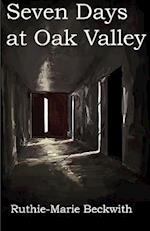 Seven Days at Oak Valley af Ruthie-Marie Beckwith
