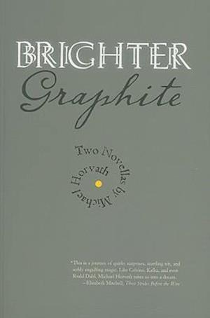Brighter Graphite af Michael Horvath