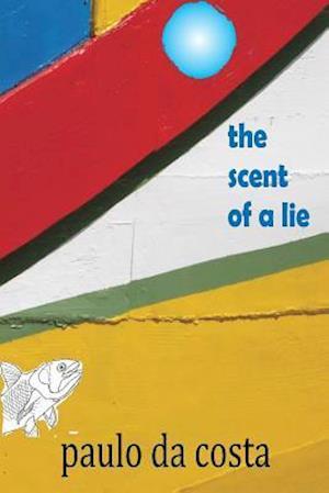 The Scent of a Lie af Paulo Da Costa