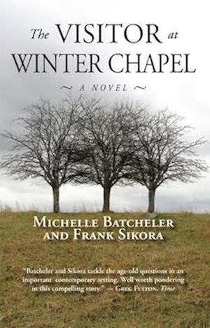 The Visitor at Winter Chapel af Michelle Batcheler, Frank Sikora