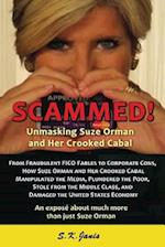 Scammed! Unmasking Suze Orman and Her Crooked Cabal