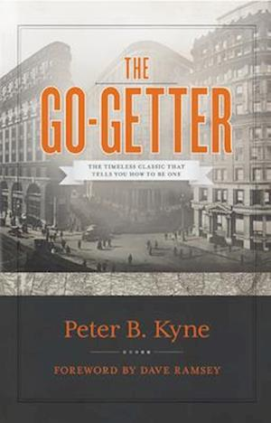 The Go-Getter af Peter B. Kyne