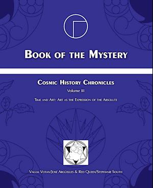 Book of the Mystery af Stephanie South, Jose Arguelles