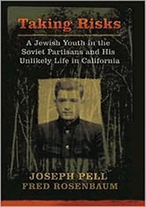 Taking Risks af Joseph Pell, Fred Rosenbaum