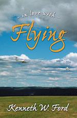 In Love with Flying af Kenneth W. Ford