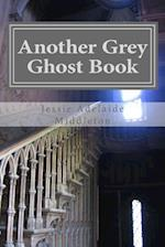 Another Grey Ghost Book
