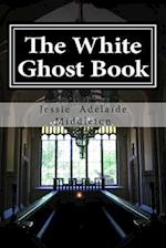 The White Ghost Book