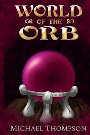 Bog, paperback World of the Orb af Michael Thompson