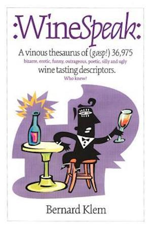 Wine Speak af Bernard Klem