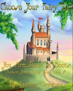 Choose Your Fairy Tale: You Are...Puss in Boots (Choose Your Fairy Tale Book #1) af Steven Gregory