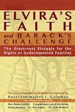 Elvira's Faith and Barack's Challenge