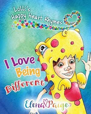 I Love Being Different af Elena Paige