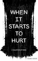 When It Starts to Hurt