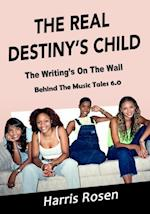 The Real Destiny's Child (Behind the Music Tales, nr. 6)