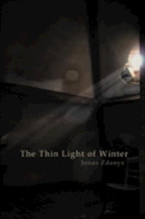 The Thin Light of Winter af Jonas Zdanys