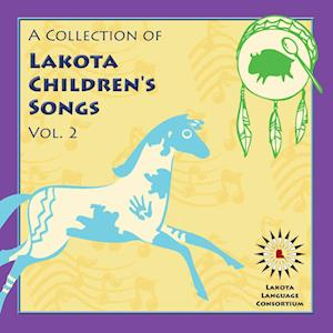 A Collection of Lakota Children's Songs af Lakota Language Consortium