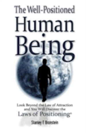 Bog, paperback The Well-Positioned Human Being af Stanley Frank Bronstein