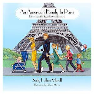 An American Family in Paris af Sally Fallon Morell