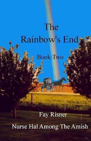 The Rainbow's End af Fay Risner