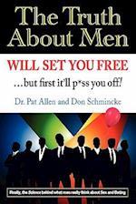 The Truth about Men Will Set You Free af Dr Pat Allen, Pat Allen