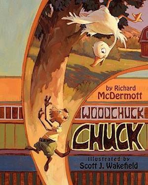 Woodchuck Chuck af Richard E. McDermott