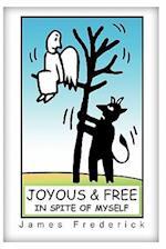 Joyous and Free af Frederick James, James Frederick