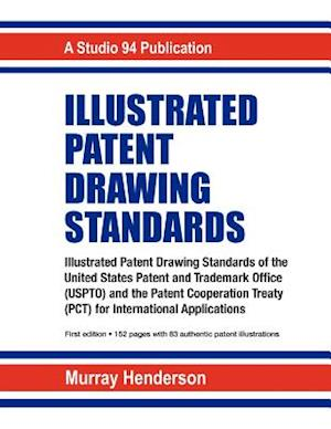 Illustrated Patent Drawing Standards af Murray H. Henderson