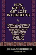 How Not to Get Lost in Concepts af Nisargadatta Maharaj, Ramana Maharshi