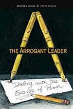 The Arrogant Leader af Fritz Steele, Stephen Jenks
