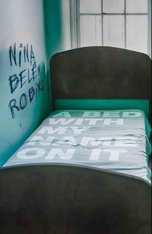 Bog, paperback A Bed with My Name on It af Nina Belen Robins