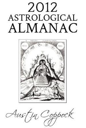 2012 Astrological Almanac af Austin Coppock