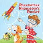 Razzmatazz Rasmussen's Rocket (Saloman Sawdusts Snappy Stories)
