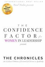 The Confidence Factor for Women in Leadership Presents the Chronicles