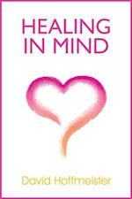 Healing In Mind af David Hoffmeister