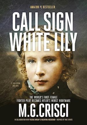Bog, hardback Call Sign, White Lily (5th Edition) af M. G. Crisci