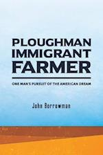 Ploughman, Immigrant, Farmer