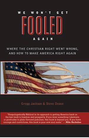 We Won't Get Fooled Again af Steve Deace, Gregg Jackson