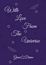 With Love from the Universe af Grace Divine