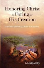 Honoring Christ in Caring for His Creation