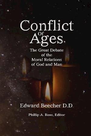 Conflict of Ages af Edward Beecher