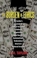 The Burden of Ethics