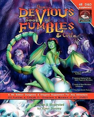 The Devious Book of Fumbles & Crits af Ryan Durney